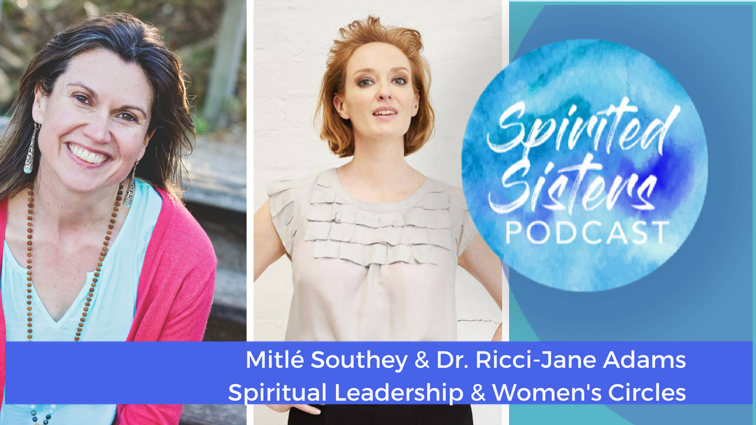 025 Spiritual Leadership   Dr. Ricci-Jane Adams & Mitlé Southey