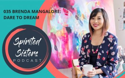 035 Dare to Dream | Brenda Mangalore