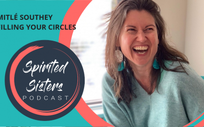 041 Mitle Southey: Filling Your Circles