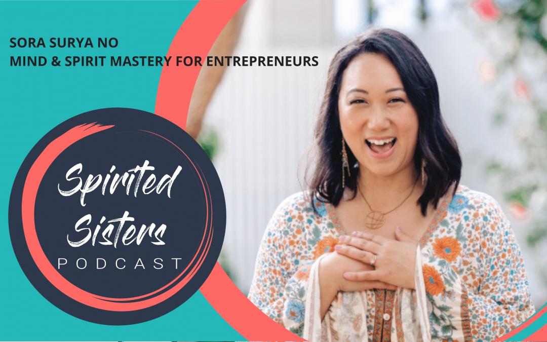 051 Sora Surya No: Mind & Spirit Mastery For Entrepreneurs